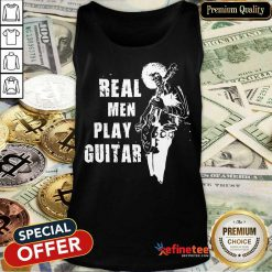 Real Men Play Guitar Tank Top