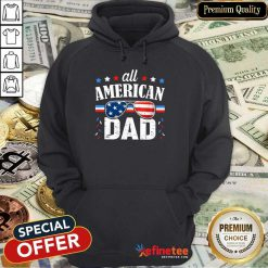 All American Dad 4th Of July Hoodie