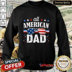 All American Dad 4th Of July Sweatshirt