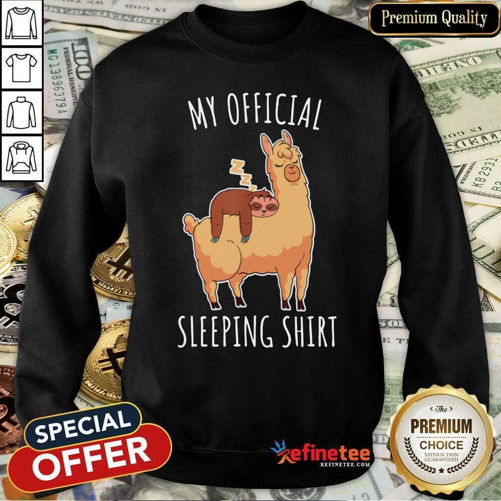 Alpaca My Official Sleeping Sweatshirt