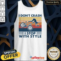 Bicycle I Don't Crash Tank Top