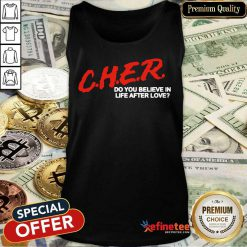 Cher Do You Believe In Life After Love Tank Top