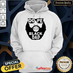 Dope Black Dad Hoodie