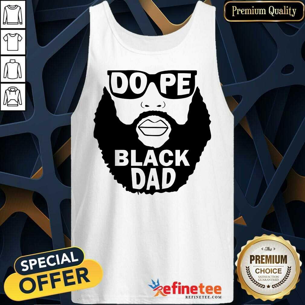 Dope Black Dad Tank Top