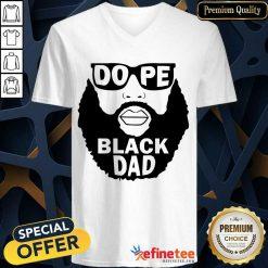 Dope Black Dad V-neck