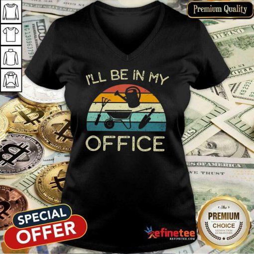 I'll Be In My Office Vintage V-neck
