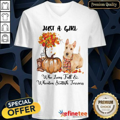 Just A Girl Who Loves Fall And Wheaten Scottish Terrier V-neck