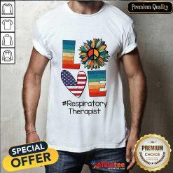 Love Respiratory Therapist Shirt