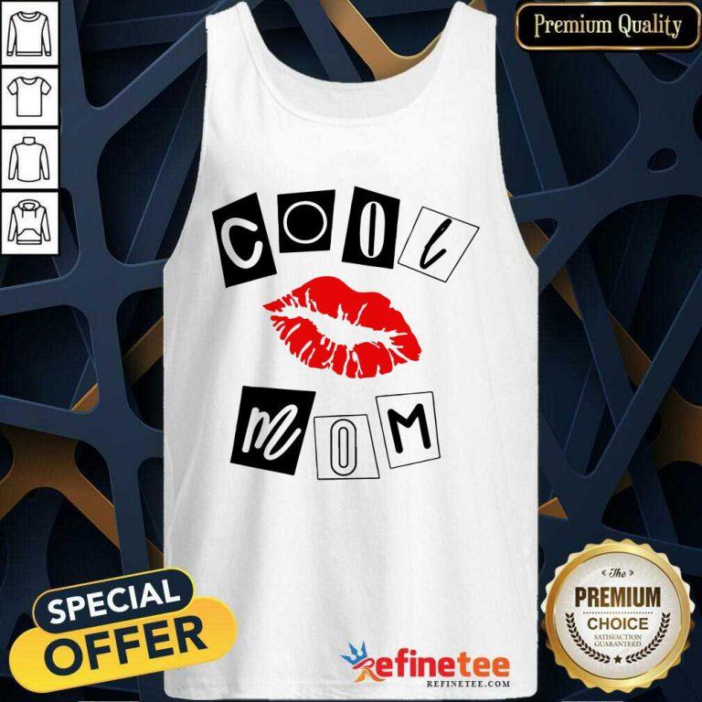 Nice Lip Cool Mom Tank Top