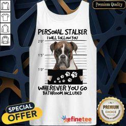 Personal Stalker Boxer Stalker Tank Top