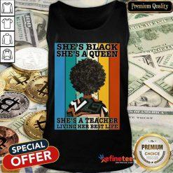 She's Black She's A Queen She's A Teacher Tank Top