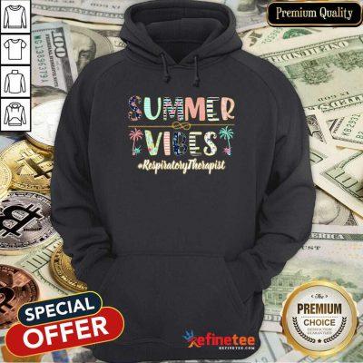 Summer Vibes Respiratory Therapist Hoodie