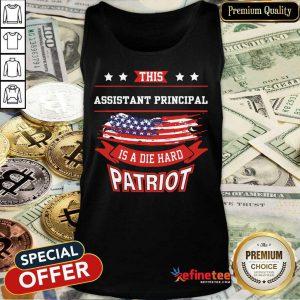 Assistant Principal Is A Die Hard Patriot American Flag Tank Top