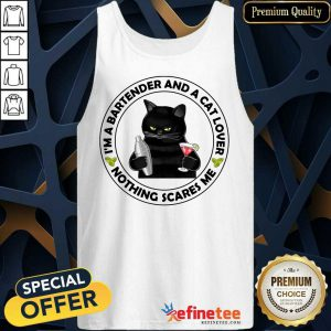 Black Cat I'm A Bartender And A Cat Lover Nothing Scares Me Tank Top