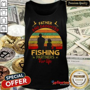 Father And Daughter Fishing Partners For Liter Vintage Tank Top